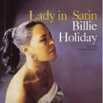 Billie Holiday/ Lady in Satin:★★★★★(SACD)